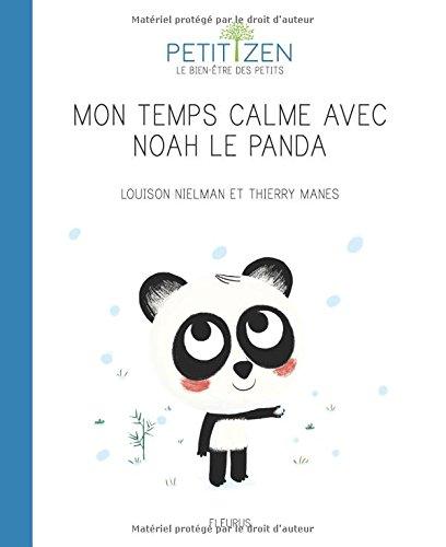 Mon temps calme avec Noah le panda