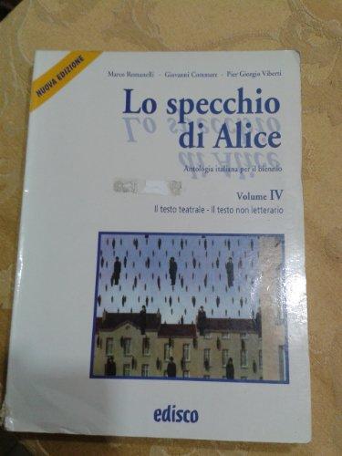 Lo specchio di Alice. Per le Scuole superiori. Con CD Audio: 4