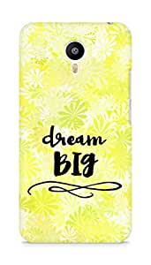 AMEZ dream big Back Cover For Meizum 2 Note