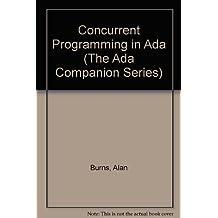 Concurrent Programming in Ada (The Ada Companion Series)