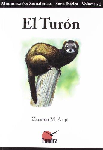 Descargar Libro El turón (Monografías Zoológicas) de Carmen M. Arija