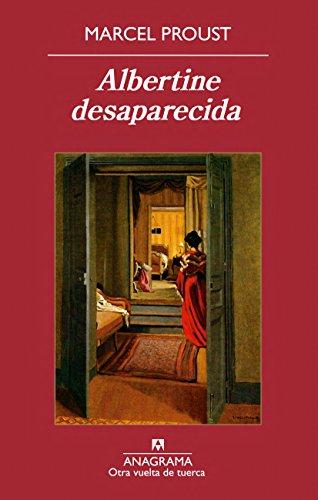 Albertine Desaparecida (Otra vuelta de tuerca) por Marcel Proust