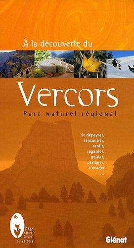 A la découverte du Vercors : Parc Naturel Régional