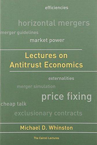 Lectures on Antitrust Economics (Cairoli Lectures)
