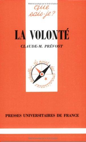 La Volonté par Claude-M. Prévost, Que sais-je?