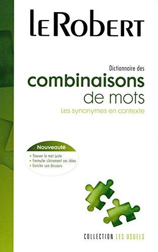 Dictionnaire des combinaisons de mots par Collectif