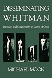 [Disseminating Whitman: Revision and Corporeality in