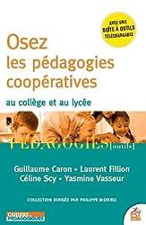 Osez les pédagogies coopératives au collège et au lycée
