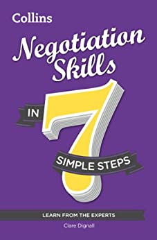 Negotiation Skills in 7 simple steps by [Dignall, Clare]