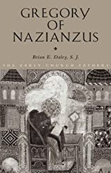 [(Gregory of Nazianzus)] [By (author) Brian Daley] published on (April, 2006)