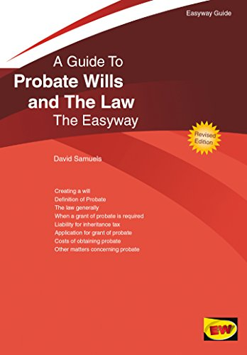 An Easyway Guide to Probate Wills and the Law: Revised Edition (Easyway Guides) (English Edition)