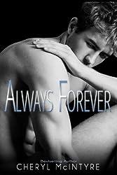 Always Forever (Sometimes Never) (Volume 4) by Cheryl McIntyre (2014-08-19)
