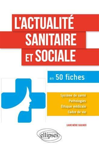 L'actualité sanitaire sociale en 50 fiches