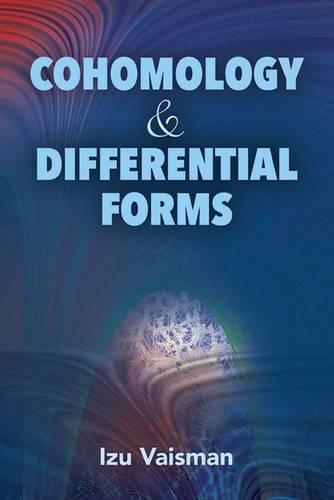 Cohomology and Differential Forms (Dover Books on Mathematics) por Izu Vaisman