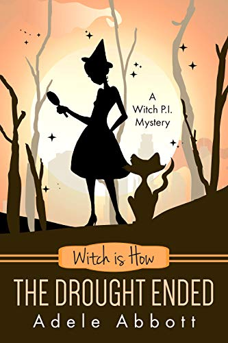 Witch is How The Drought Ended (A Witch P.I. Mystery for sale  Delivered anywhere in Ireland