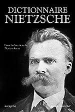 Dictionnaire Nietzsche de Dorian ASTOR
