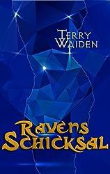 Terry Waiden - Ravens Schicksal