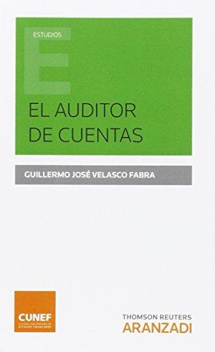 El auditor de cuentas (Monografía) por Guillermo José Velasco Fabra