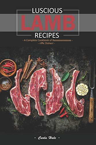 Luscious Lamb Recipes: A Complete Cookbook of Baaaaaaaaaaaaa-riffic Dishes! - Roast Slicer