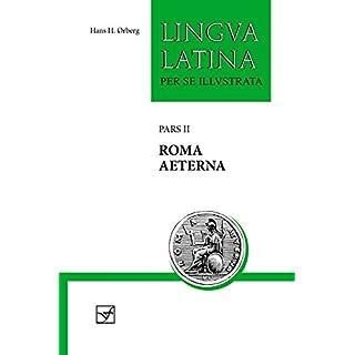 Lingua Latina: Roma Aeterna