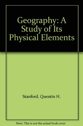 Geography: A Study of Its Physical Elements
