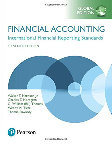 Financial Accounting, Global Edition por Walter T. Harrison Jr.