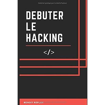 Débuter le Hacking