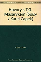 Hovory s T.G. Masarykem (Spisy / Karel Capek) (Czech Edition)