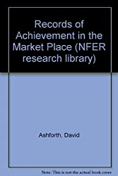 Records of Achievement in the Market Place (NFER research library)
