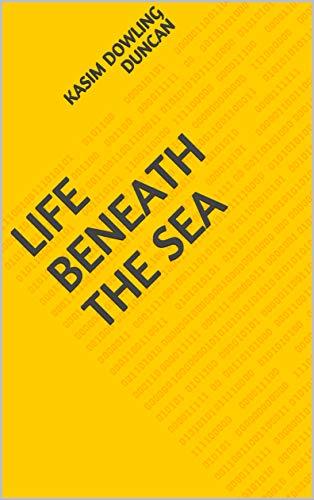Life Beneath The Sea (Finnish Edition)