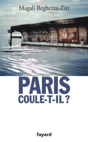 Paris coule-t-il ? (Documents)
