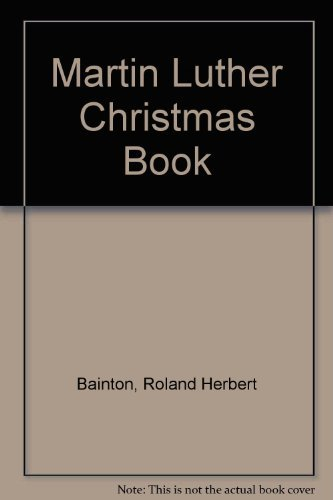 Martin Luther Christmas Book by Roland Herbert Bainton (1948-01-06)
