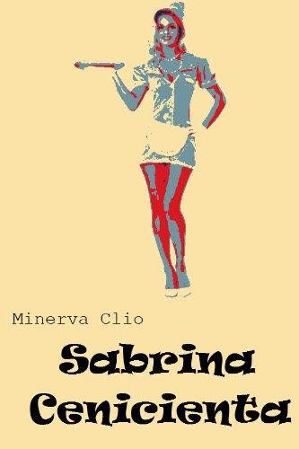 Sabrina-Cenicienta (Cuentos de Hadas nº 1) por Push Nortis