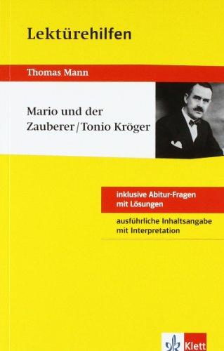 """Klett Lerntraining Lektürehilfen Thomas Mann """"Mario und der Zauberer/Tonio Kröger"""". Ausführliche Inhaltsangabe und Interpretation"""