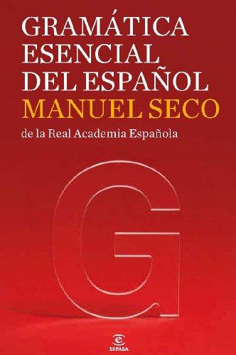Gramática esencial del español (GRAMATICAS)