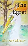 The Egret (English Edition)