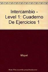 Intercambio 1 : Cuaderno de ejercicios y resumen gramatical, 6ème édition
