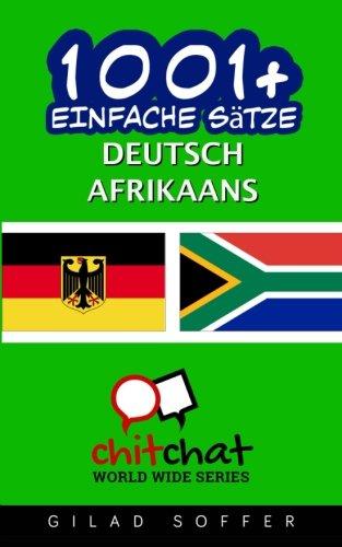 1001+ Einfache Sätze Deutsch - Afrikaans