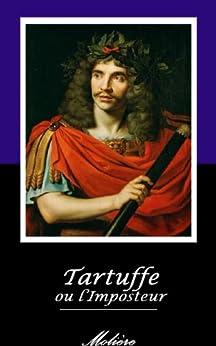 Tartuffe  ou l'Imposteur. (Annoté) par [dit Molière, Jean-Baptiste Poquelin]