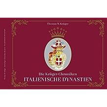 Die Krüger-Chroniken: Italienische Dynastien