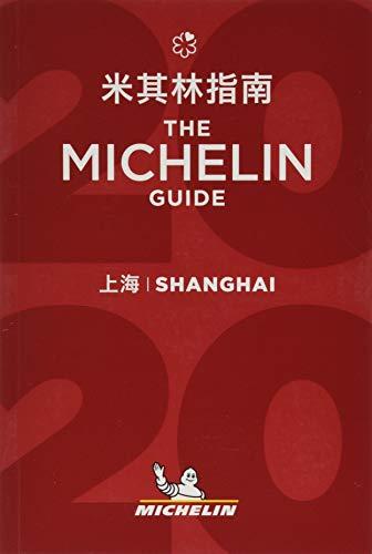 Shanghai - The MICHELIN Guide 2020: The Guide Michelin (Michelin Hotel & Restaurant Guides)