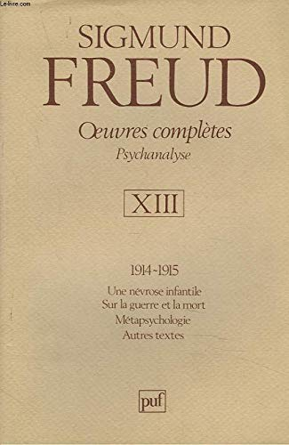 Oeuvres complètes Psychanalyse : Volume 13, 1914-1915 par Sigmund Freud