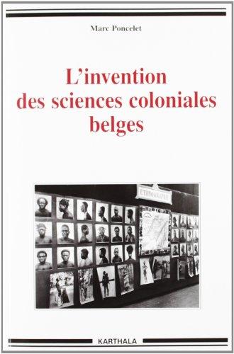 L'invention des sciences coloniales belges