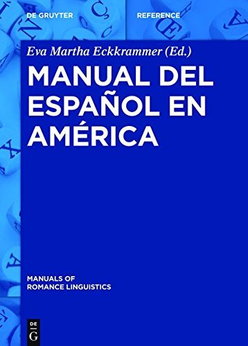 Manual del español en América (Manuals of Romance Linguistics nº 20)