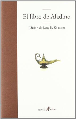 El libro de Aladino (Edhasa Literaria) por René R. Khawam
