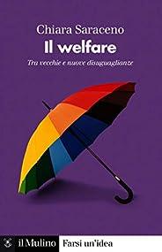 Il welfare: Tra vecchie e nuove disuguaglianze (Farsi un'i
