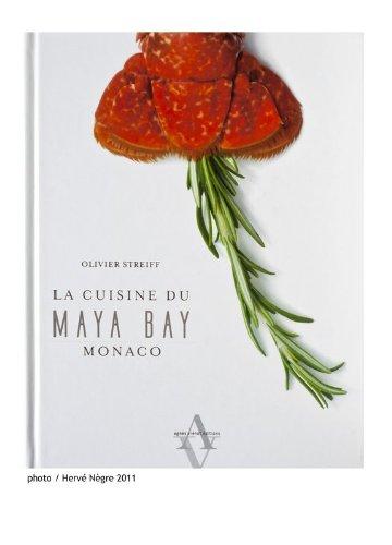The Cuisine of Maya Bay, Monaco