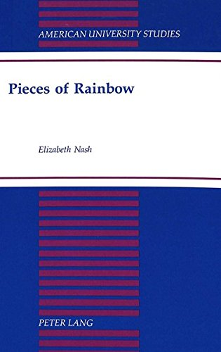 Pieces of Rainbow (American University Studies / Series 20: Fine Arts, Band 22) - Rainbow Fine Art