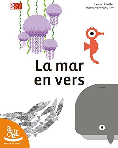 La mar en vers (Bressol de lletres) por Carmen Ribelles Navarro