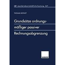 Grundsätze ordnungsmäßiger passiver Rechnungsabgrenzung (neue betriebswirtschaftliche forschung (nbf)) (German Edition)